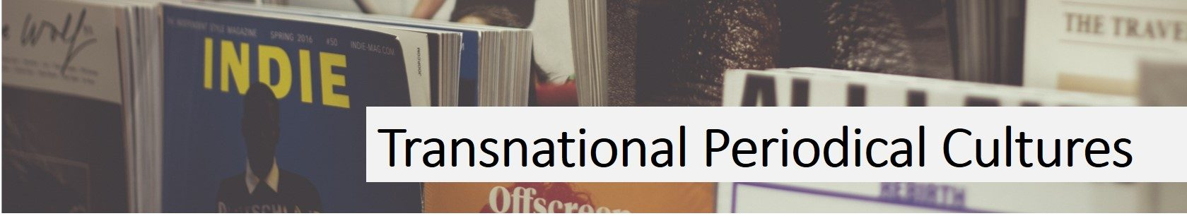 Transnational Periodical Cultures